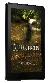 Kindle Reflections by Lori Howell